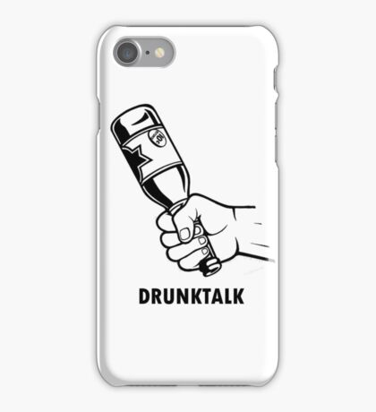 Drunk talk iPhone Case/Skin