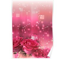 Roses in a Magic Light 2 Poster