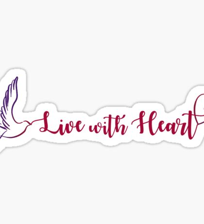 Live with Heart Sticker