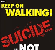 Poster 4 - Suicide Awareness Campaign by Chris Dixon