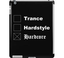 □ Trance □ Hardstyle X Hardcore iPad Case/Skin