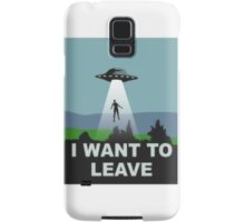 I want to leave Samsung Galaxy Case/Skin