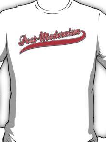 Post Modernism T-Shirt