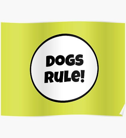 Dogs Rules! Poster
