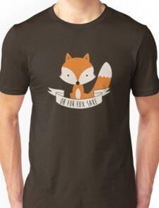 Merchandise of Oh For Fox Sake Unisex T-Shirt