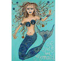 je suis une mermaid Photographic Print