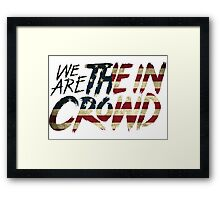 We Are The In Crowd Logo USA Framed Print