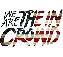 We Are The In Crowd Logo USA Photographic Print