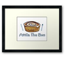 Attila the Bun  Framed Print