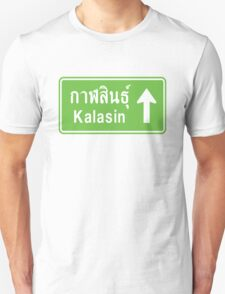 Kalasin, Isaan, Thailand Ahead ⚠ Thai Traffic Sign ⚠ T-Shirt