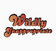 Wildly Inappropriate by sperraton