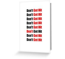 Don't Get Hit  (Isai) - Black/Red Greeting Card