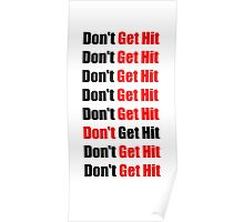 Don't Get Hit  (Isai) - Black/Red Poster