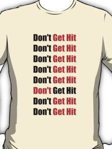 Don't Get Hit  (Isai) - Black/Red T-Shirt