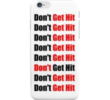 Don't Get Hit  (Isai) - Black/Red iPhone Case/Skin