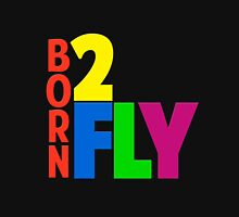 Born 2 Fly - NEON Womens Fitted T-Shirt