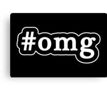 OMG - Hashtag - Black & White Canvas Print