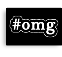 OMG - Hashtag - Black & White Canvas Print