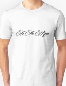 To The Moon-Black Unisex T-Shirt