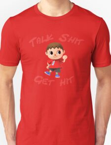 Talk shit, get hit Unisex T-Shirt