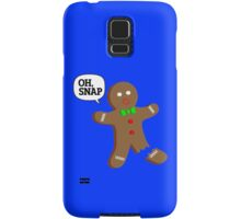Oh, Snap Gingerbread Man, Funny Christmas Gift Samsung Galaxy Case/Skin