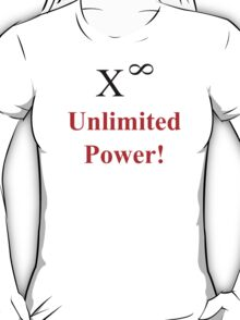 Unlimited Power! T-Shirt
