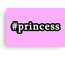 Princess - Hashtag - Black & White Canvas Print