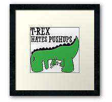 T-Rex Hates Pushups Framed Print