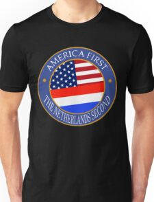 America First The Netherlands Second Unisex T-Shirt