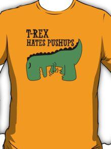 T-Rex Hates Pushups T-Shirt