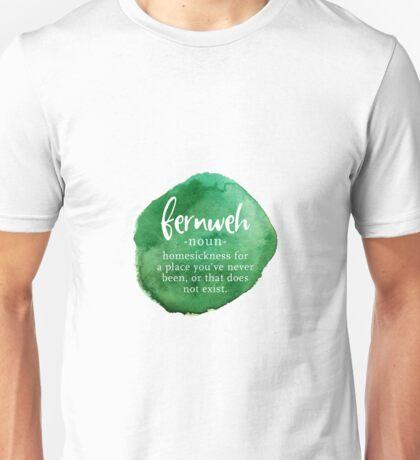 Fernweh - Word Nerd Homesick Wanderlust - Green Watercolor Unisex T-Shirt