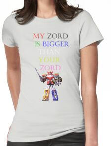 My Zord is Bigger Womens Fitted T-Shirt
