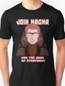 JOIN TEAM MAGMA T-Shirt