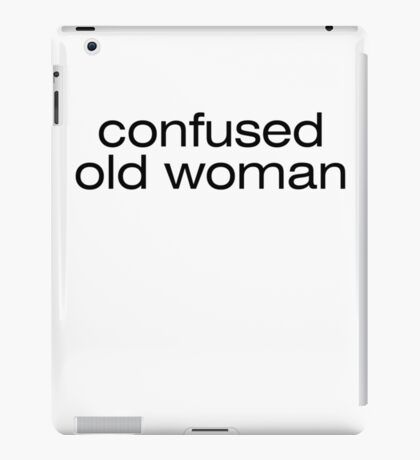 Confused old woman iPad Case/Skin