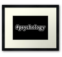 Psychology - Hashtag - Black & White Framed Print