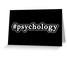 Psychology - Hashtag - Black & White Greeting Card