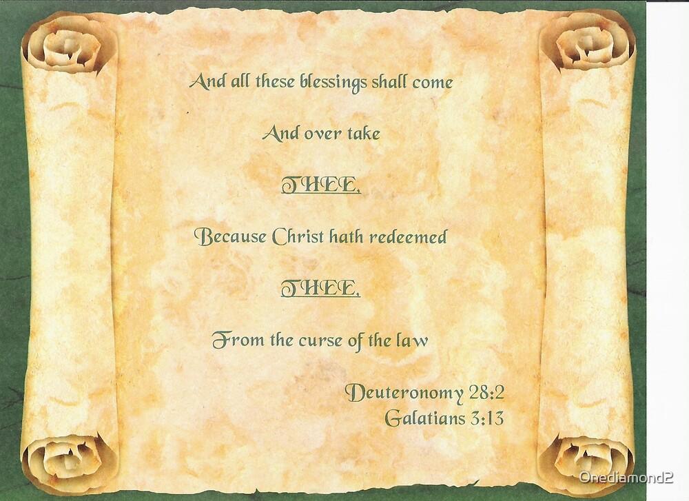 Deuteronomy 28:2 & Galatians 3:13 by Onediamond2