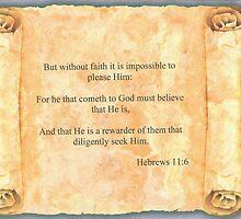 Hebrews 11:6 by Onediamond2