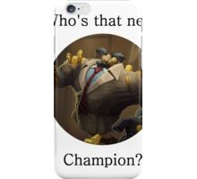 Definitely not Blitzcrank  iPhone Case/Skin