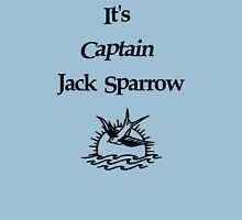 It's Captain Jack Sparrow Unisex T-Shirt