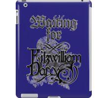 Waiting for Fitzwilliam Darcy iPad Case/Skin