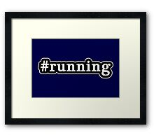 Running - Hashtag - Black & White Framed Print