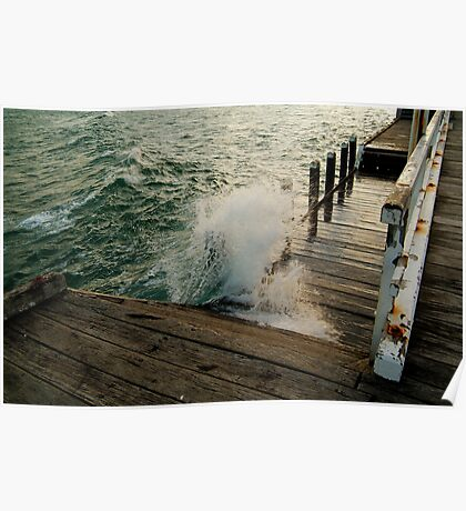 Choppy Seas,Queenscliff Pier Poster