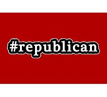 Republican - Hashtag - Black & White Photographic Print