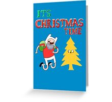 It's Christmas Time! Greeting Card