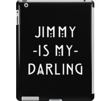 Jimmy -Is My- Darling iPad Case/Skin