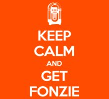 Keep Calm - Get Fonzie Kids Clothes