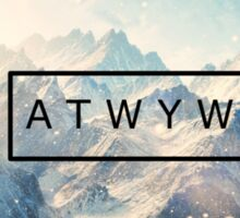 ATWYW - Heavy Chance of Snow Sticker