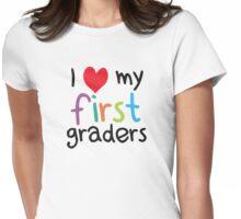 I Heart My First Graders Teacher Love Womens Fitted T-Shirt