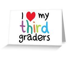 I Heart My Third Graders Teacher Love Greeting Card